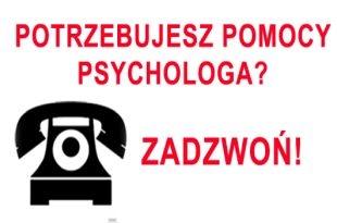 Potrzebujesz pomocy psychologicznej? Dzwoń!